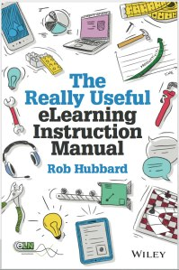 really useful elearning instruction manual